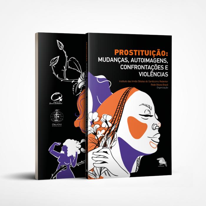 Rede Oblata lança o livro Prostituição: mudanças, autoimagens, confrontações e violência